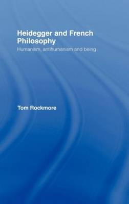 Heidegger and French Philosophy by Tom Rockmore image