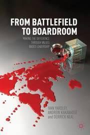 From Battlefield to Boardroom by Ivan Yardley