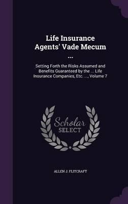Life Insurance Agents' Vade Mecum ... by Allen J Flitcraft