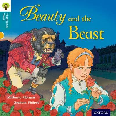 Oxford Reading Tree Traditional Tales: Level 9: Beauty and the Beast by Michaela Morgan image