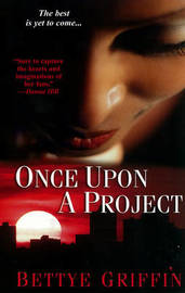 Once Upon A Project by Bettye Griffin image