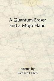 A Quantum Eraser and a Mojo Hand by Richard Leach image