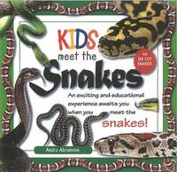 Kids Meet the Snakes by . Ross