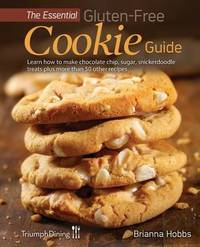 The Essential Gluten-Free Cookie Guide (Enhanced Edition) by Brianna Hobbs