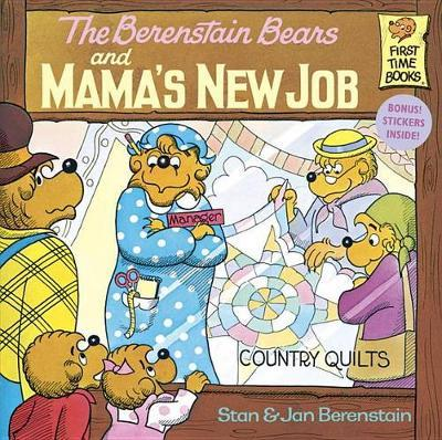 Berenstain Bears & Mamas New Job by Stan Berenstain image