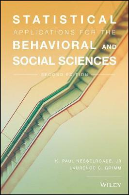 Statistical Applications for the Behavioral and Social Sciences by Paul Nesselroade