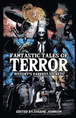 Fantastic Tales of Terror by Christopher Golden