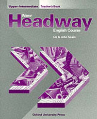 New Headway: Upper-Intermediate: Teacher's Book (Including Tests) by John Soars image