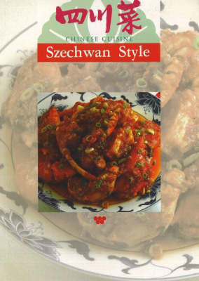 Chinese Cuisine: Szechwan Style by Lee Hwa Lin