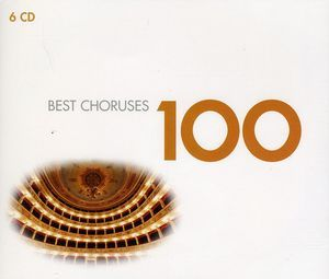 Best Choruses 100 by Various Artists