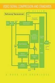 Video Signal Compression and Standards by Selvaraj Saravanan