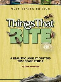 Things That Bite: Gulf States Edition by Tom Anderson image