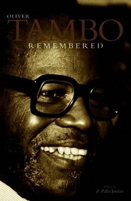 Oliver Tambo Remembered by Zweledinga Pallo Jordan image