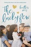 The Lucky Few by Heather Avis