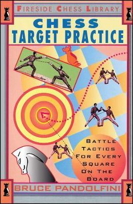 Chess Target Practice by Bruce Pandolfini