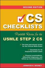 CS Checklists: Portable Review for the USMLE Step 2 CS by Jennifer K. Rooney