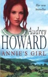 Annie's Girl by Audrey Howard image