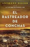 El Rastreador de Conchas / The Shell Collector by Anthony Doerr