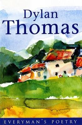 Dylan Thomas: Everyman Poetry by Dylan Thomas image