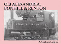 Old Alexandria, Bonhill and Renton by A.Graham Lappin image