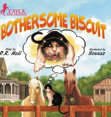 Bothersome Biscuit by D R Hall