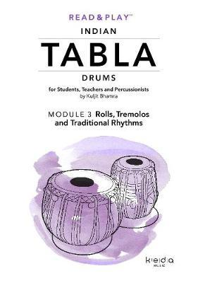 Read and Play Indian Tabla Drums Module 3: Rolls, Tremolos and Traditional Rhythms by Kuljit Bhamra image