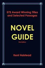 Novel Guide by Kent Halstead