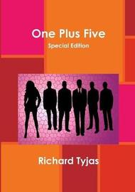 One Plus Five Special Edition by Richard Tyjas