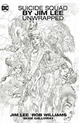 Suicide Squad by Jim Lee Unwrapped by R Williams