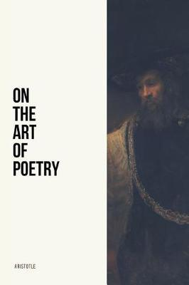 On the Art of Poetry by * Aristotle