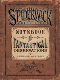 Spiderwick's Notebook for Fantastical Observations by Holly Black image