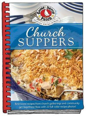 Church Suppers by Gooseberry Patch