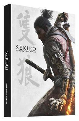 Sekiro: Shadows Die Twice - Official Game Guide by Future Press