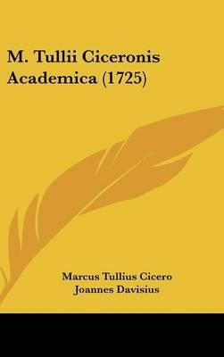 M. Tullii Ciceronis Academica (1725) by Marcus Tullius Cicero image