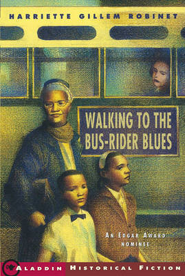 Walking to the Bus Rider Blues by Harriette Gillem Robinet