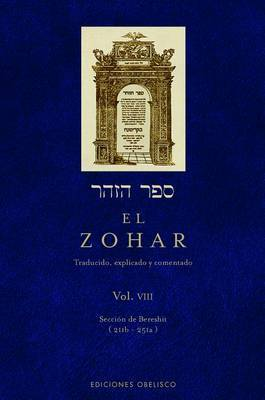 Zohar, El VIII by Rabi Shimon Bar Iojar