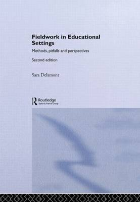 Fieldwork in Educational Settings by Sara Delamont image