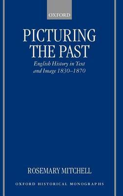 Picturing the Past by Rosemary Mitchell image