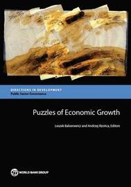 Puzzles of economic growth by Leszek Balcerowicz