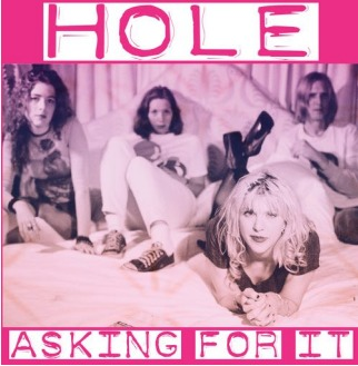 Asking For It by Hole