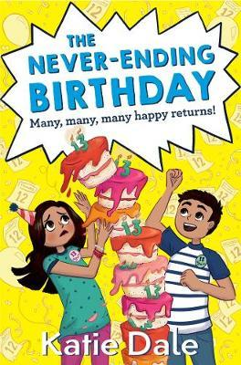 The Never-Ending Birthday by Katie Dale image