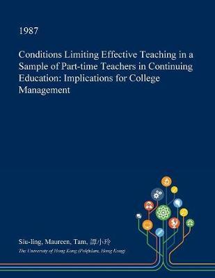 Conditions Limiting Effective Teaching in a Sample of Part-Time Teachers in Continuing Education by Siu-Ling Maureen Tam image