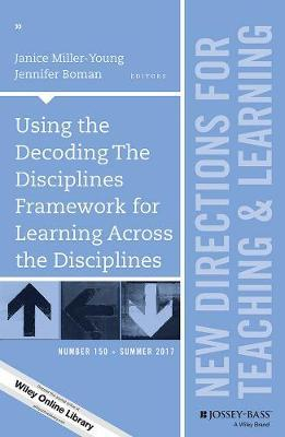 Using the Decoding The Disciplines Framework for Learning Across the Disciplines