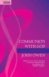 Communion With God by John Owen