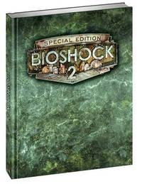 BioShock 2 - Limited Collector's Edition Strategy Guide by BradyGames image
