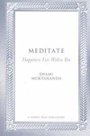 Meditate by Swami Muktananda image