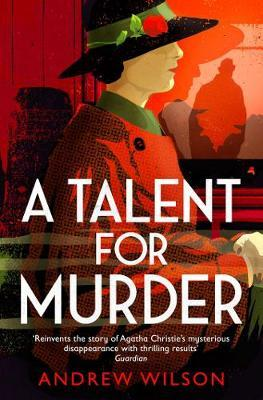 A Talent for Murder by Andrew Wilson image