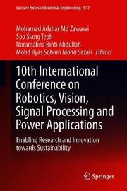 10th International Conference on Robotics, Vision, Signal Processing and Power Applications