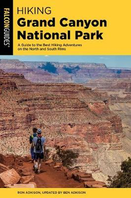 Hiking Grand Canyon National Park by Ben Adkison