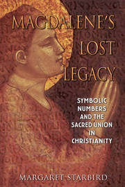Magdalene'S Lost Legacy by Margaret Starbird image